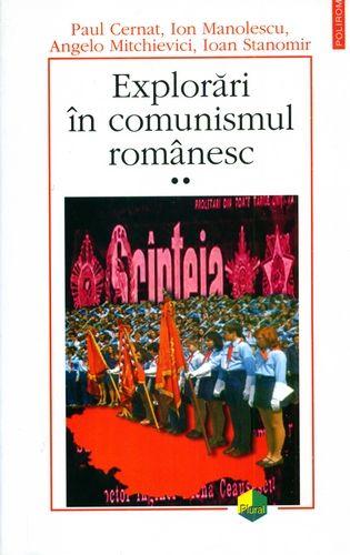explorari_in_comunismul_romanesc_vol_2