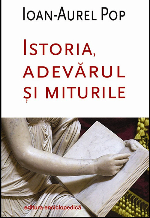 ioanaurelpop-istoria_adevarul_si_miturile